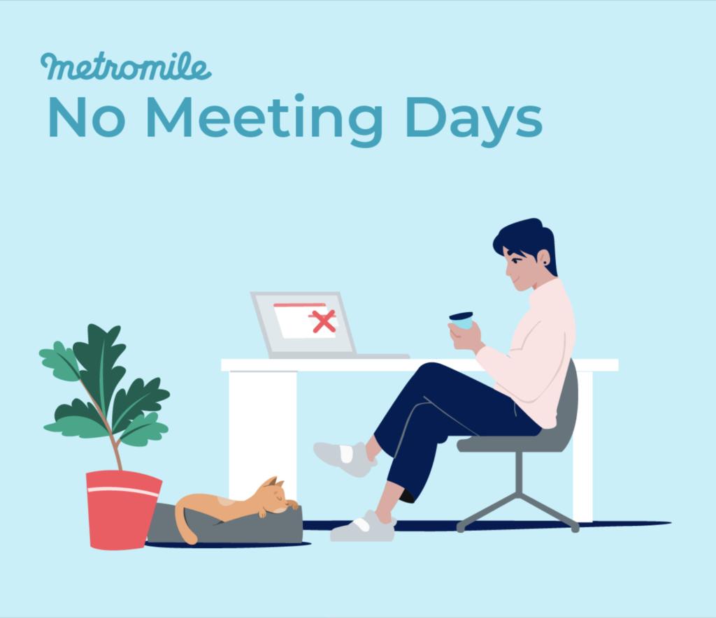 No Meeting Days | Metromile