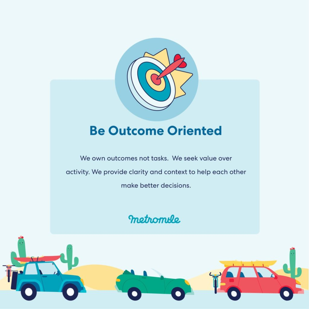 Metromile Values: Be Outcome Oriented